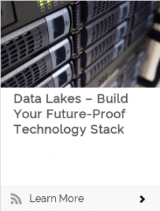 Data Lakes – Build Your Future-Proof Technology Stack