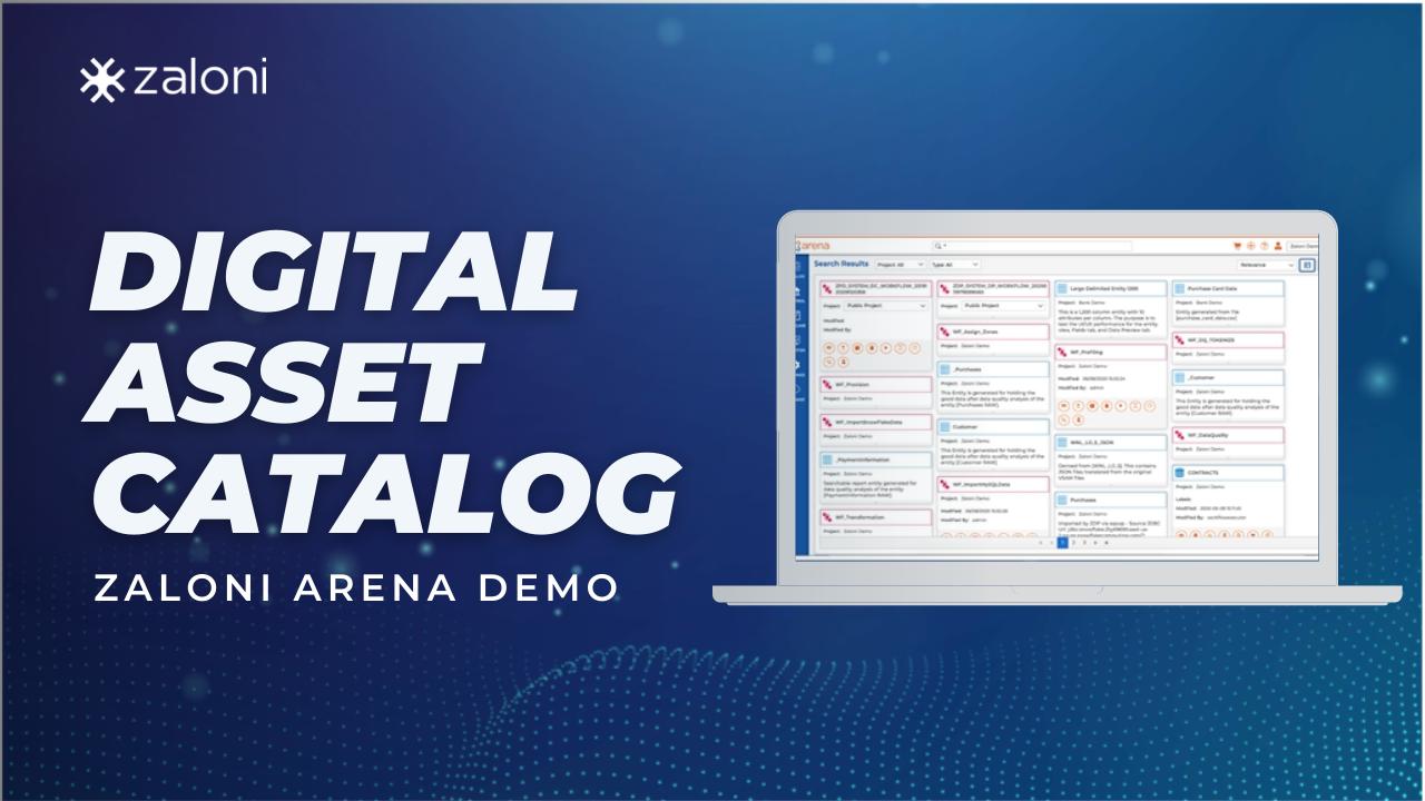Digital Asset Catalog – Zaloni Arena Demo