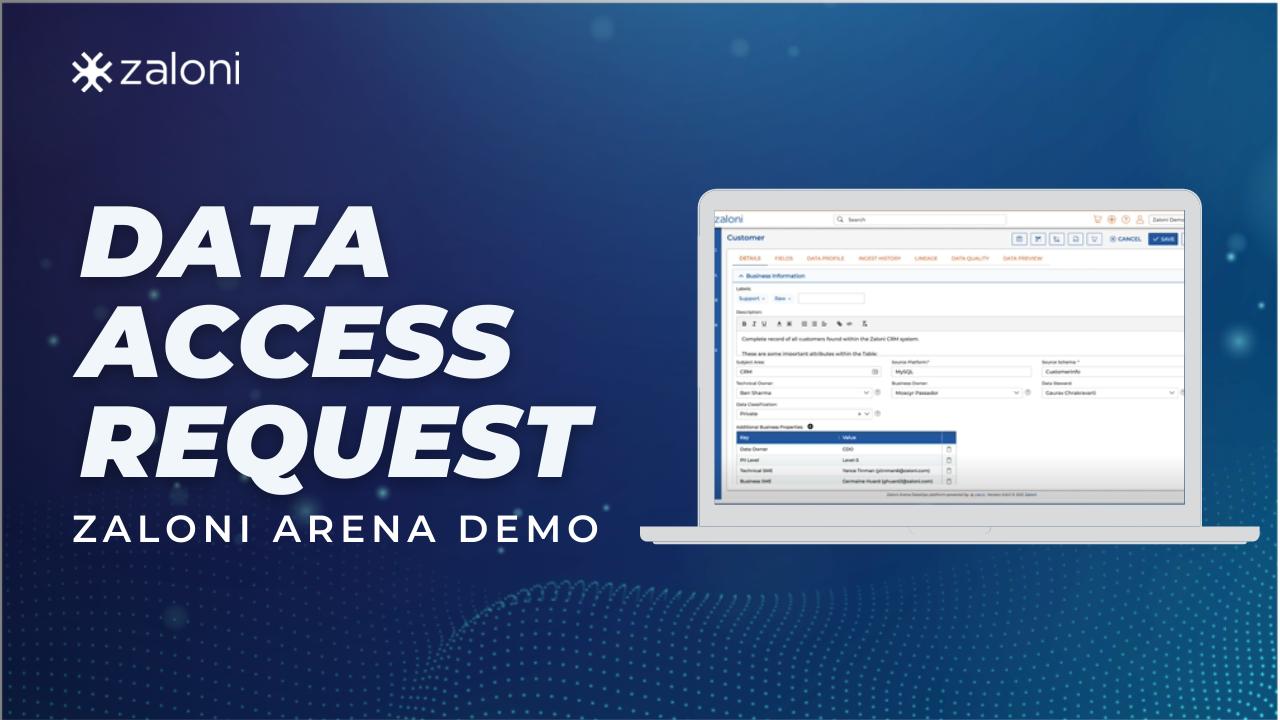 Data Access Request – Zaloni Arena Demo